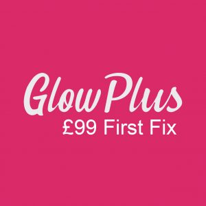 GlowPlus £99 First Fix Charge